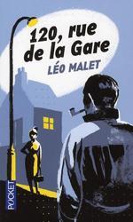 120, Rue de la Gare - Léo Malet