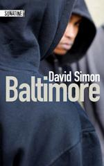 Baltimore - David Simon