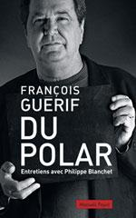 Du polar - François Guérif