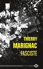 Fasciste - Thierry Marignac