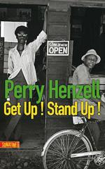 Get up! Stand up! - Perry Henzell