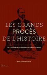 Les grands procès de l'histoire - Emmanuel Pierrat