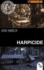 Harpicide - Michel Vigneron