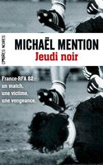 Jeudi noir - Michaël Mention