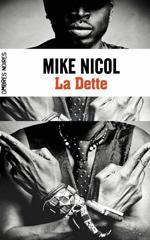 La Dette - Mike Nicol