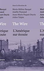 The Wire L'Amérique sur écoute