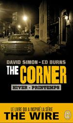The Corner - Ed Burns, David Simon