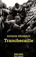 Tranchecaille - Patrick Pécherot