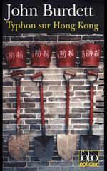 Typhon sur Hong Kong - John Burdett