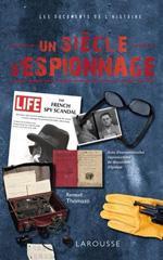 Un siècle d'espionnage - Renaud Thomazo